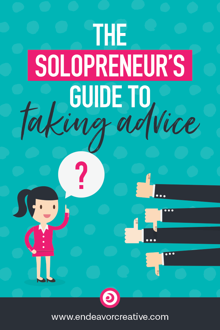 Running a one-person business means making a lot of decisions. But how should we handle the advice we get from others (especially if it's conflicting)? #solopreneur #onlinebiz #smallbiz #businessmotivation