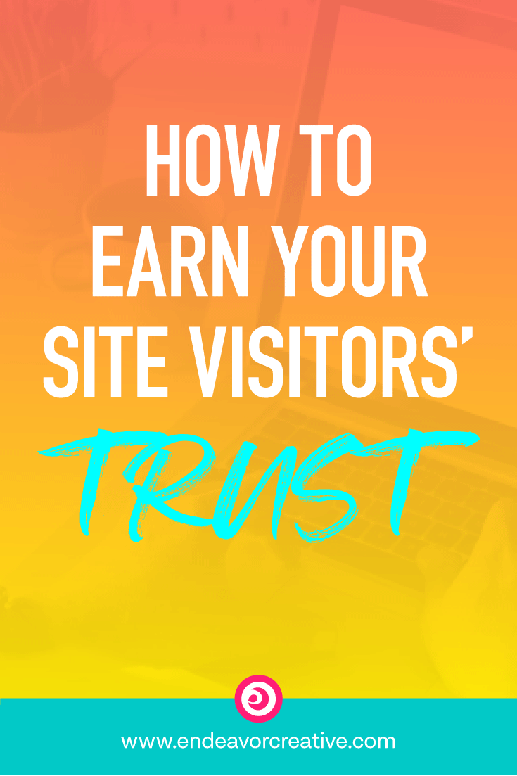 How To Earn Your Site Visitors' Trust
