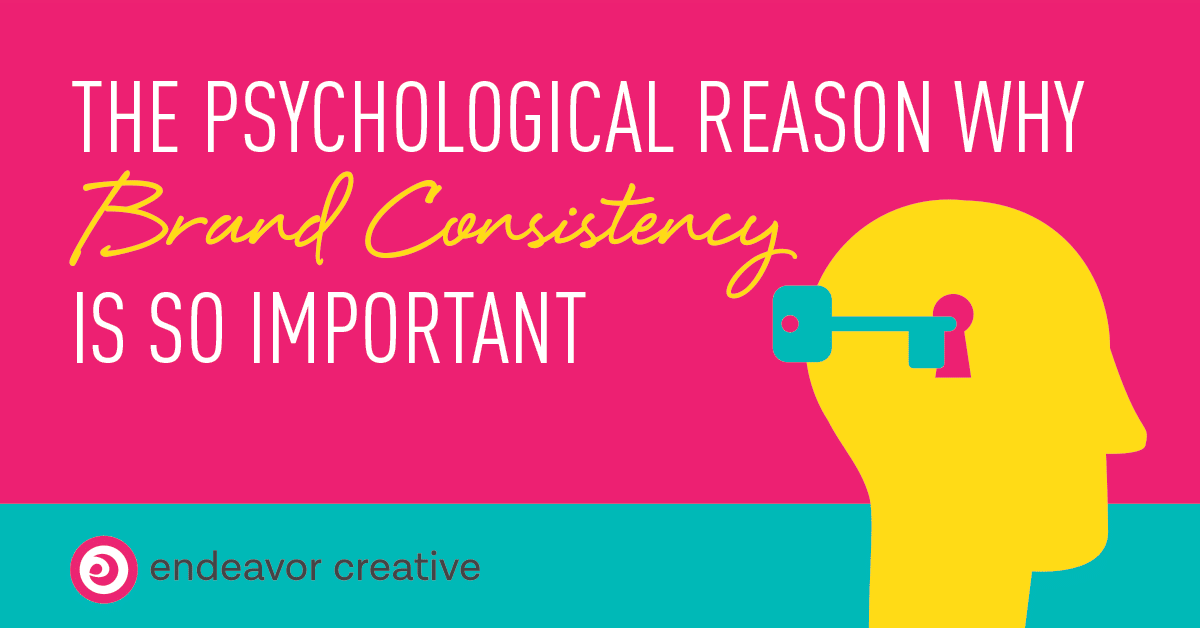 The Psychology of Brand Consistency
