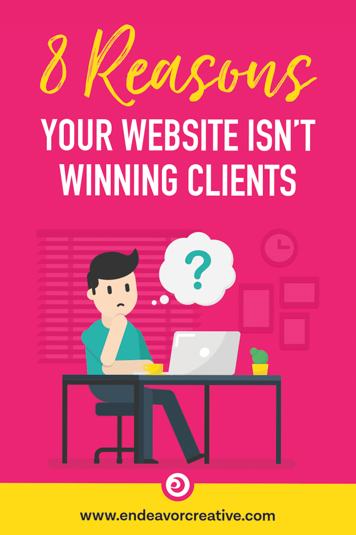 If you're struggling to get clients, your website might be letting you down in some big way. Here are 8 reasons why your website is failing to convert clients and how to fix them. 