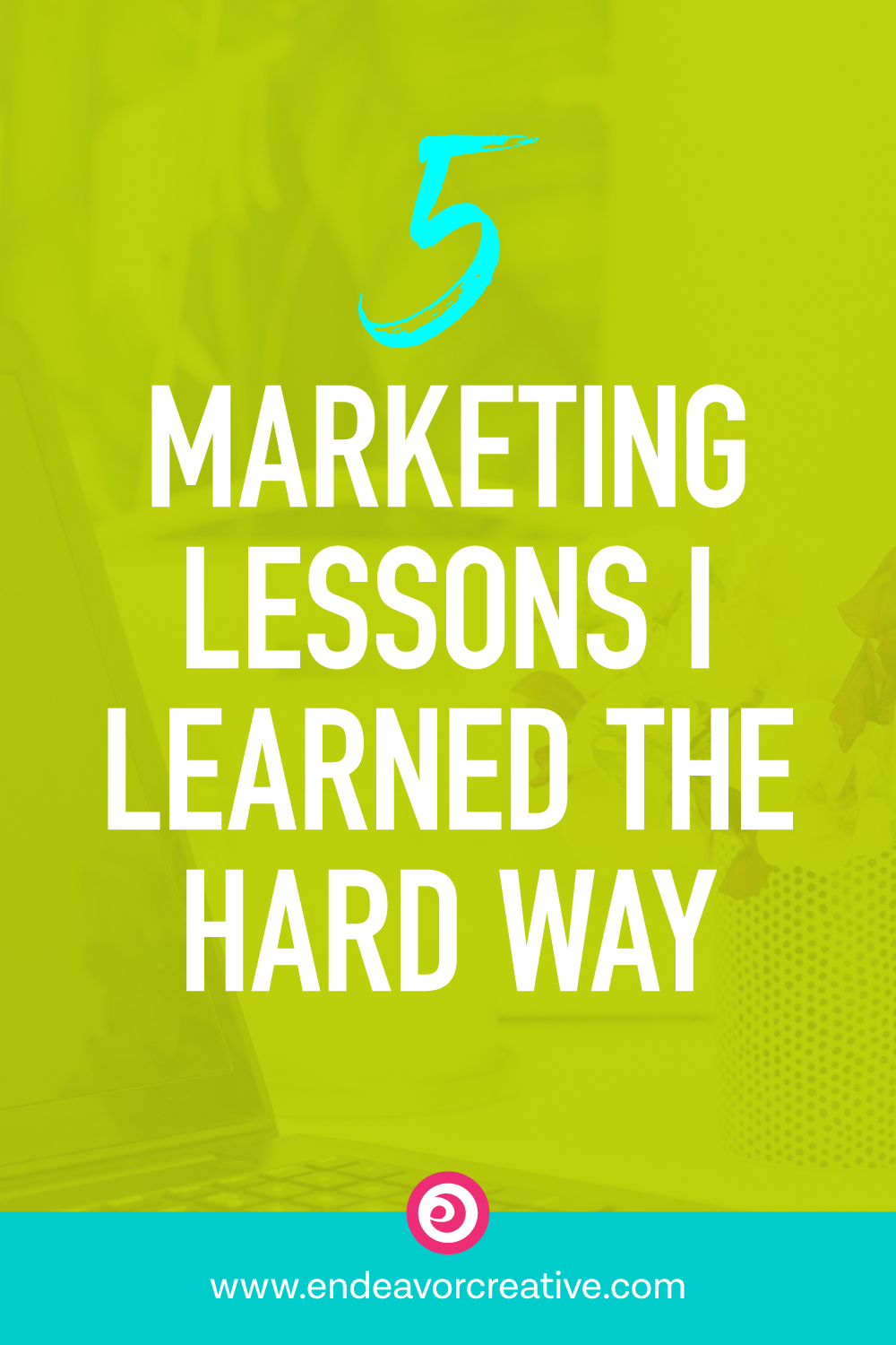 5 Marketing Lessons