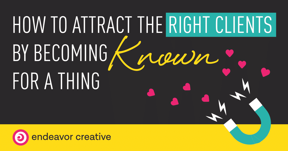 Attract clients through expertise and specialization in a niche