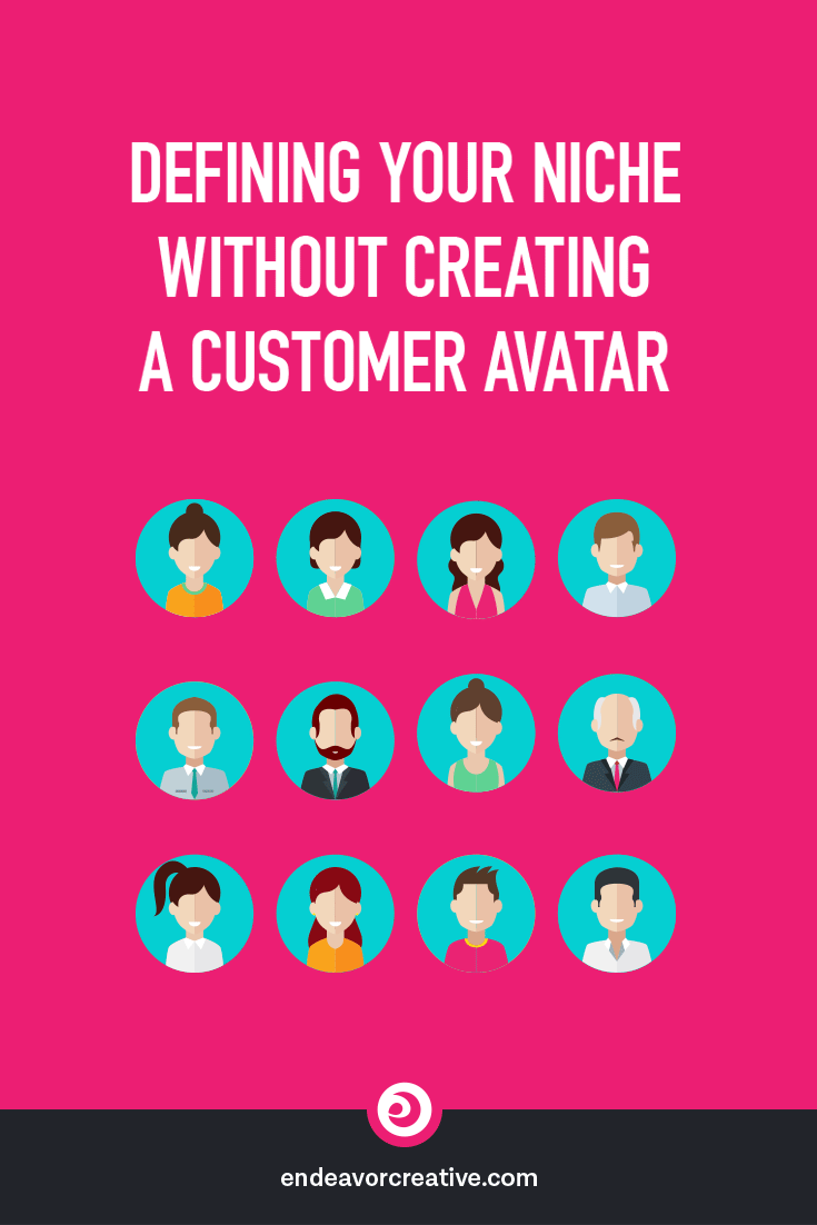 """Defining Your Niche without filling out one of those """"customer avatar"""" forms. #smallbiz #marketing #branding"""