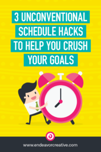 Unconventional schedule hacks that'll help you crush your goals. #productivity #deepwork