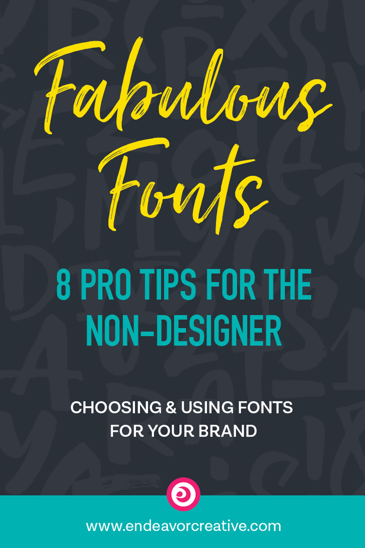 Design tips for the non-designer! Learn how to select fonts for your brand that'll make you look like a pro. #design #branding #fonts #typography #DIYDesign