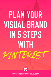 Plan Your Visual Brand with Pinterest