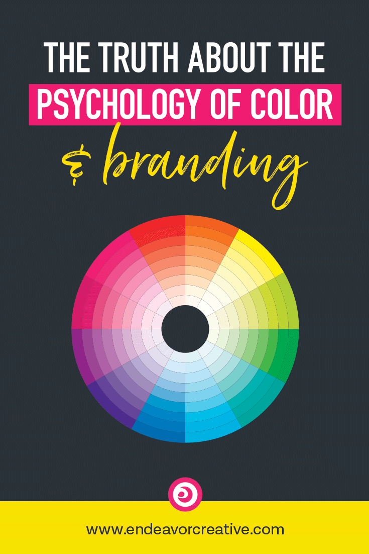 The Psychology of Color and Branding. Is it as simple as using a chart to choose your brand colors and calling it good? #branding #brandcolors