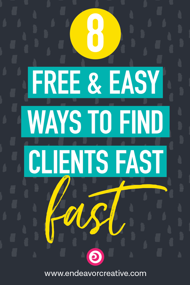 8 Free & Easy Ways to Find Clients Fast