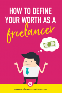 How to define your worth as a freelancer