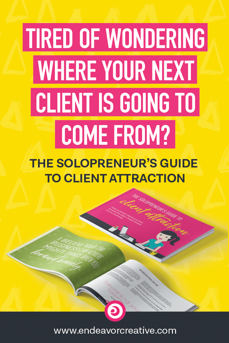 Tired of worrying about where your next client is going to come from? Ready to get them SEEKING YOU OUT instead?   Get The Solopreneur's Guide to Client Attraction -- it's Free!   #solopreneur #clientattraction