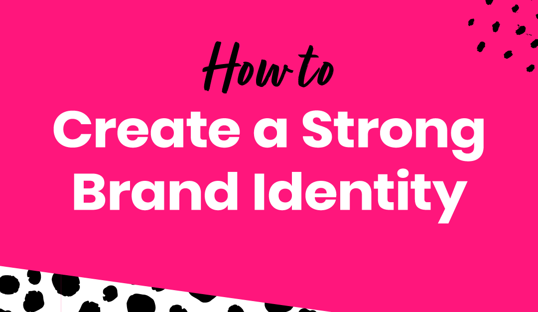 Essential Components of a Strong Brand Identity